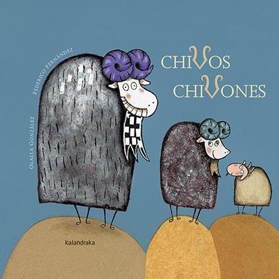 Chivos chivones, editorial Kalandraka