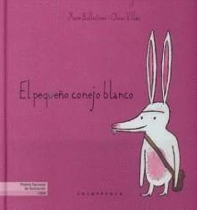 El pequeño conejo blanco de la editorial Kalandraka, 9788484645658
